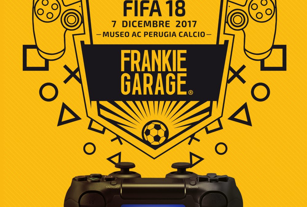 2° Torneo Frankie Garage FIFA 2018