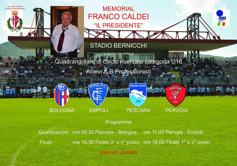 "MEMORIAL ""FRANCO CALDEI"", UNDER 16 IN CAMPO PER RICORDARE IL PRESIDENTE"